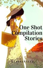 One Shot Compilation Stories by kabesatales