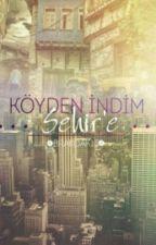 KÖYDEN İNDİM ŞEHİR'E by brakoak13