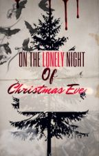 On the Lonely Night of Christmas Eve by Jasia15