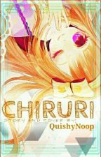 CHIRURI | Original Light Novel by QuishyNoop