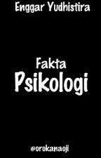 Fakta Psikologi by EnggarYudhistiraa