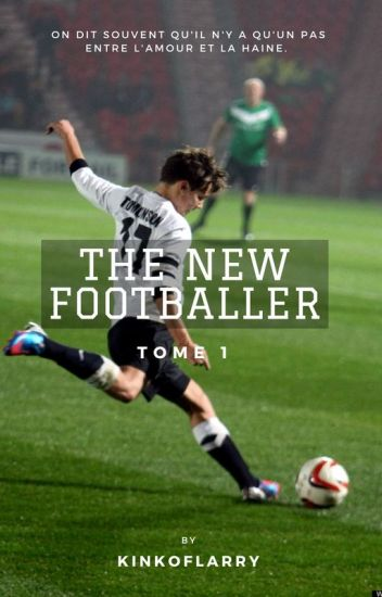 The New Footballer || larry