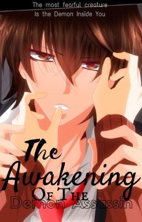 Awakening Of The Demon Assassin [BOMPIB2] by MiraiFlameheart