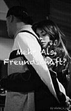 Mehr Als Freundschaft? by batmanxx2