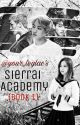 Sierrai Academy: The Return Of The Castoff Heiress [Book 1] by your_leylac