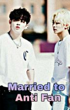 Married to Anti Fan by ILuvBTS17EXO