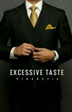 Excessive Taste by Coulete