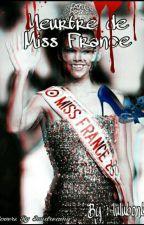 Meurtre de Miss France  by lulubonbon