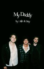 my daddy | l.r.h by garrcyx