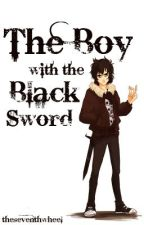 The Boy with the Black Sword by theseventhwheel