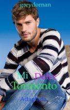 Mi Dulce Tormento by greydornan149