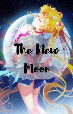 The New Moon - A Sailor Moon Crystal FanFiction by Ariana-Tsukino