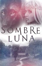 Sombre Luna by JuneNuit