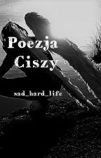 Poezja Ciszy Tom II ✖ by sad_hard_life