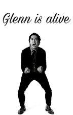 Si Glenn estuviera vivo  by TheLxstGreene