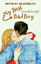 My best BAD BOY by ViolaFebiolita1