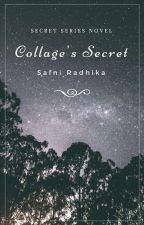 College's Secret by SafniRadhika