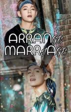 Arrange Marriage  by RheanDonal