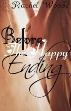 Before The Happy Ending by JukeboxQueen