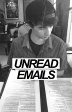 UNREAD EMAILS // KIINGTONG FF by xhopingforlove