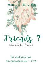Friends ? by Sheira_Yui13