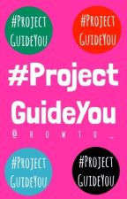 #ProjectGuideYou by howto_