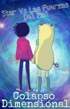 "Star vs Las Fuerzas del Mal ""Colapso Dimensional"" by S4inex"