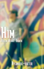 Him ||Justin Blake X Reader||{COMPLETED} by unique-hatter