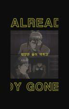 1  |  ALREADY GONE ( S. YEUN ) by 92ABRAXAS