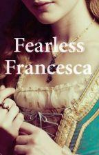 Fearless Francesca by emsinspire