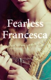 Fearless Francesca by LZhime