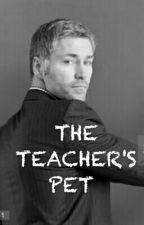 THE TEACHER'S PET. by compulsivelaugh247