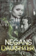 Negan's Daughter   by cheezy_