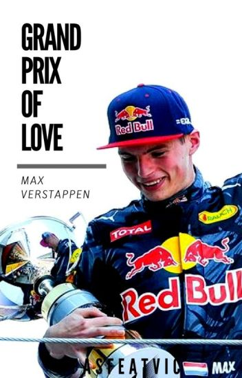 Grand Prix Of Love - Max Verstappen