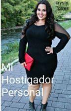 Mi Ostigador Personal  by krysty25