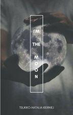 ✔I'M THE MOON✔ by NataliaKierniej