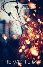The Wish List [Frerard] by myavengedromanc
