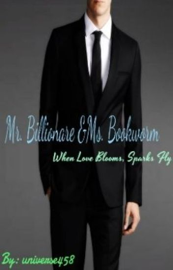Mr. Billionare and Ms. Bookworm