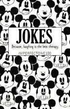 JOKES.. by ImperfectOne100