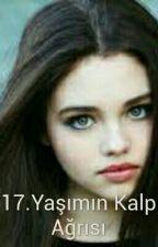 17.Yaşımın Kalp Ağrısı by remZeynep1