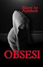 OBSESI by aydahana