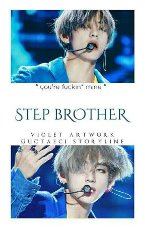 Step brother || kth 18++ by baejinwoo_