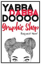YabbaDabbaDoooo Graphic Shop [OPEN] by yabbadabbadoooo