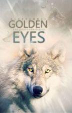Golden eyes - Das letzte Königsblut by olebrumm24