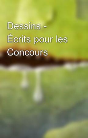 Dessins - Écrits pour les Concours by SourisDesChamps