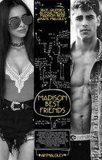 Madison's best friend; Instagram » j.g by artmaloley