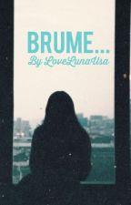 Brume by LoveLunaUSA