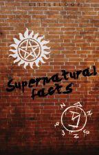 Supernatural facts (Sobrenatural) by LittleLoop