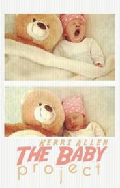 The Baby Project by StrawberryNovels
