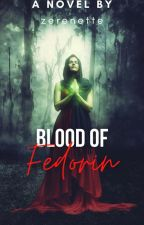Blood Of Fedorin by zerenette